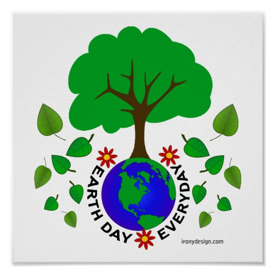 Earth Day Everyday Design Poster Zazzle
