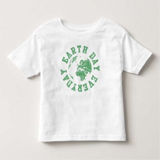 Earth Day Everyday Toddler T-shirt