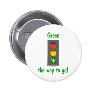Earth day gear: Green the way to go tees and more. 2 Inch Round Button