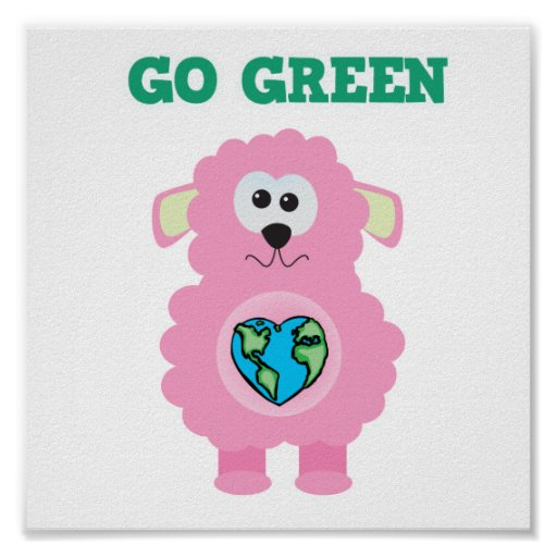 Earth Day Go Green baby pink lamb Goofkins Posters