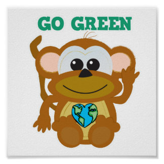 Earth Day Go Green monkey Goofkins Poster