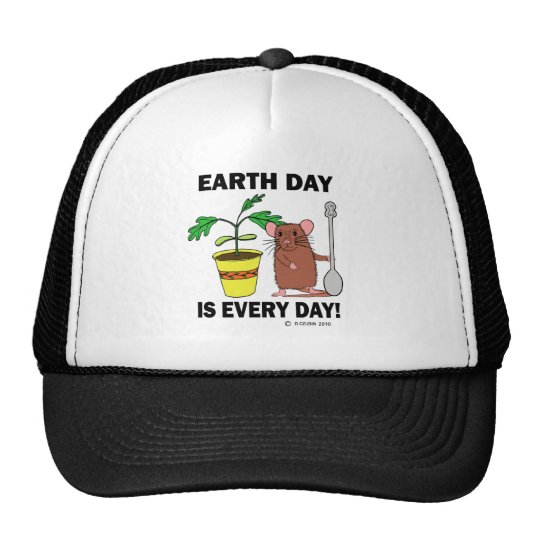 Earth Day Is Every Day Trucker Hat