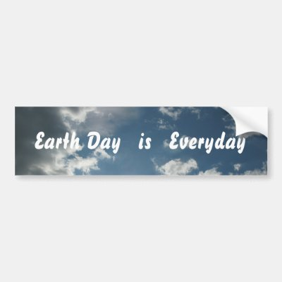 Make everyday earth day blue marble earth bumper sticker zazzle com