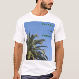 Earth Day is Everyday T-Shirt