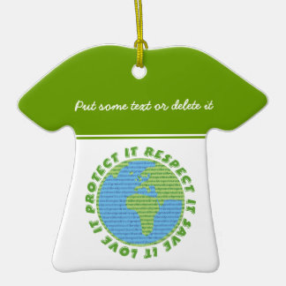 Earth Day Love Protect Respect custom ornament