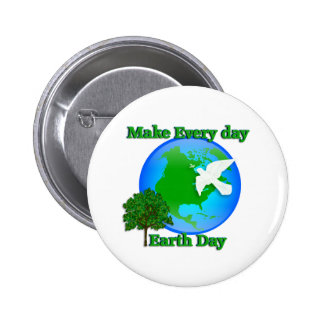 Earth day Make Every Day Earth Day 3D graphic Button