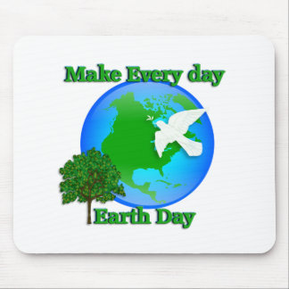 Earth day Make Every Day Earth Day 3D graphic Mouse Pad