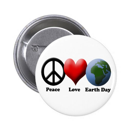 Earth Day, Peace Love Earth Day Pins