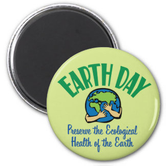 Earth Day Preserve 2 Inch Round Magnet
