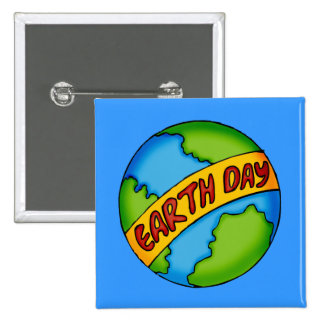 Earth Day T Shirts and Gifts Pins