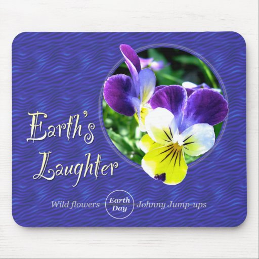 Earth Day Wildflower Laughter Mouse Pad