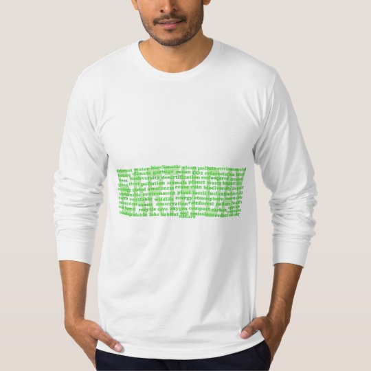 Earth Day Words Long Sleeve T-Shirt
