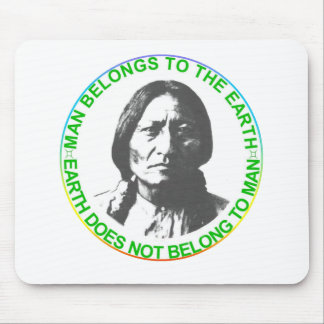 Earth does not belong to man mouse pad