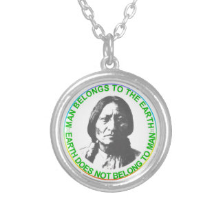 Earth does not belong to man silver plated necklace
