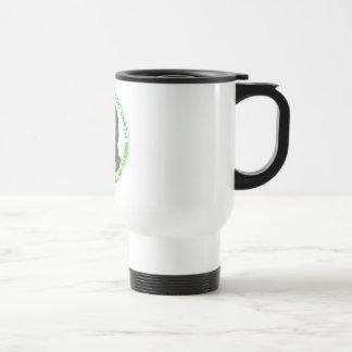 Earth does not belong to man travel mug