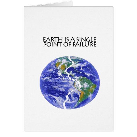 Earth Fails Card