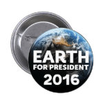 """Earth for President Campaign, """"Blue Marble"""" Pinback Button"""