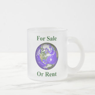 Earth For Sale Or Rent Frosted Glass Coffee Mug