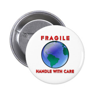 Earth - Fragile 2 Inch Round Button