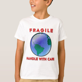 Earth - Fragile T-Shirt