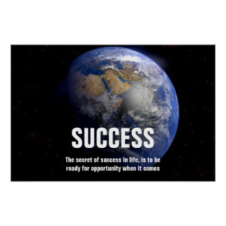 Earth From Space Success Quote Inspirational Poster