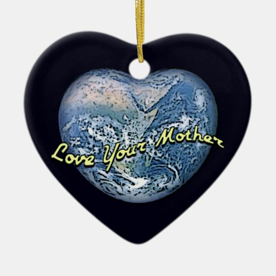 Earth Heart: Love Your Mother Ceramic Ornament