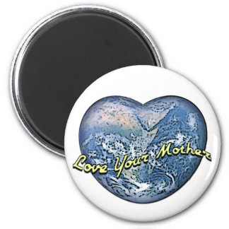 Earth Heart: Love Your Mother Magnet