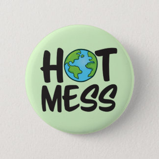 Earth Hot Mess Standard, 2¼ Inch Round Button