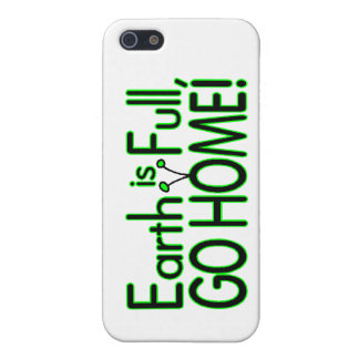 Earth Is Full So Go Home Cover For iPhone SE/5/5s