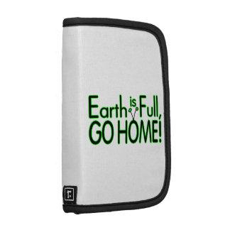 Earth Is Full So Go Home Folio Planner