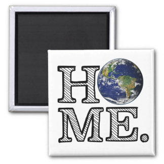 Earth is Home Naturalist House Warmer Magnet