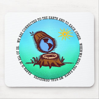 """""""Earth is in All"""" Mouse Pad"""