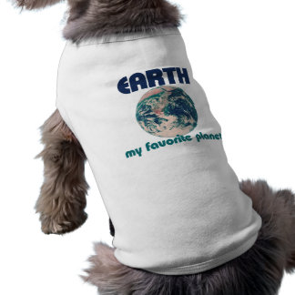 Earth is my favorite planet dog tee