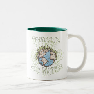Earth is Our Mother by Mudge Studios Two-Tone Coffee Mug