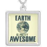 Earth is pretty Awesome Pendants