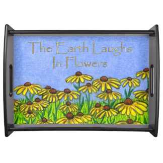 Earth Laughs Flowers~BlackEyed Susans~Serving Tray