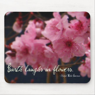 Earth laughs in flowers mouse pad