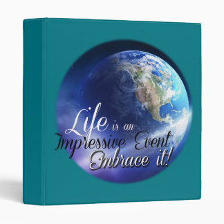 Earth - Liffe is an Impressive  Event 3 Ring Binder