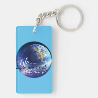 Earth - Liffe is an Impressive  Event Double-Sided Rectangular Acrylic Keychain