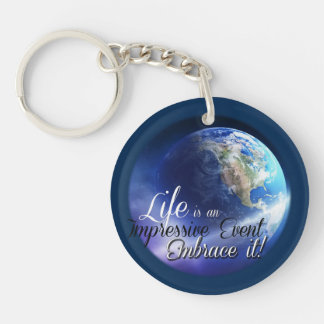 Earth - Liffe is an Impressive  Event Double-Sided Round Acrylic Keychain