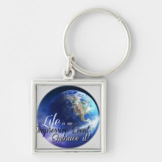 Earth - Liffe is an Impressive  Event Silver-Colored Square Keychain
