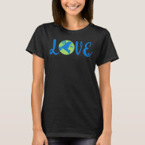 Earth Love Climate Change Environmental T-Shirt