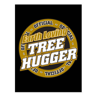 Earth Loving Tree Hugger Postcard