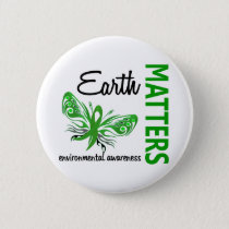 Earth Matters Butterfly Environmental Awareness Pinback Button
