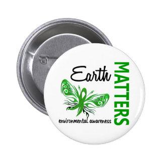 Earth Matters Butterfly Environmental Awareness Pinback Button