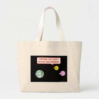 earth moon notice san andreas fault pretend large tote bag