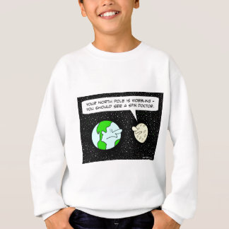 earth moon spin doctor wobble north pole sweatshirt