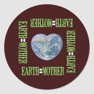 Earth=Mother Classic Round Sticker