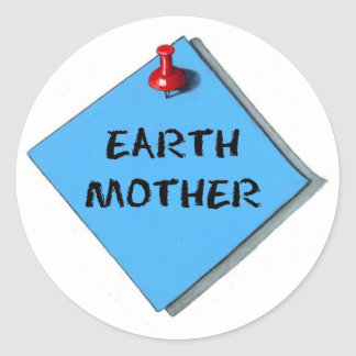 EARTH MOTHER MEMO CLASSIC ROUND STICKER
