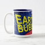 Earth Needs Bubbles Coffee Mug